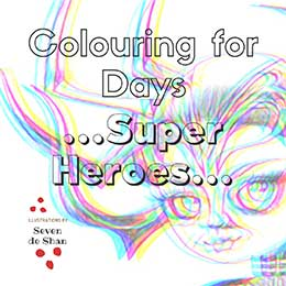 Super Heroes colouring in book by artist de Shan